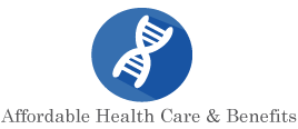 Affordable Health Care & Benefits